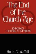 The End of the Church Age