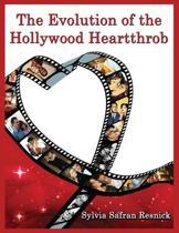 The Evolution of the Hollywood Heartthrob