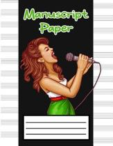 Manuscript Paper: Pretty Women Singer Black Cover, Song Writing Journal, Manuscript Paper for Notes Lyrics and Music, 12 Staves for Musi