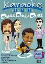 Karaoke - Dance Dance Dance