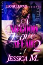 A No Good Love Affair 2