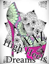 High Heels Dreams XXL 2 - Coloring Book (Adult Coloring Book for Relax)