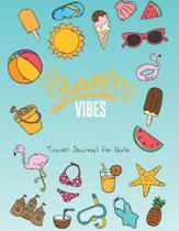 Summer Vibes Travel Journal for Girls