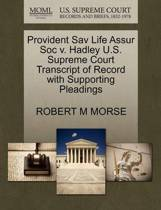 Provident Sav Life Assur Soc V. Hadley U.S. Supreme Court Transcript of Record with Supporting Pleadings