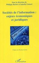 Sociétés de l'information: enjeux économiques et juridiques
