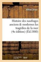 Histoire Des Naufrages Anciens Modernes