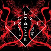 Love Is All You Love Lp