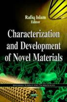 Characterization & Development of Novel Materials