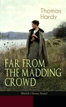 FAR FROM THE MADDING CROWD (British Classics Series)