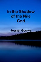 In the Shadow of the Nile God