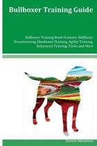 Bullboxer Training Guide Bullboxer Training Book Features