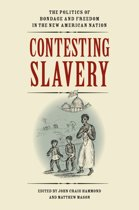 Contesting Slavery