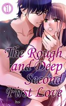 The Rough and Deep Second First Love Vol.1 (TL Manga)