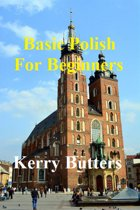 Basic Polish For Beginners.
