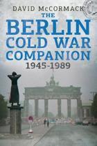 Berlin Cold War 1945-1989 Companion
