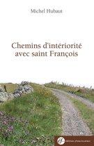 Chemins d'intériorité avec François d'Assise