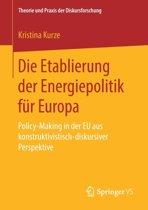 Die Etablierung Der Energiepolitik Fur Europa