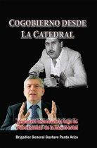 Cogobierno desde La Catedral Verdadera historia de la fuga de Pablo Escobar de la cárcel-hotel