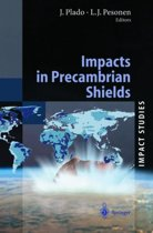 Impacts in Precambrian Shields