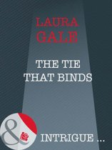 The Tie That Binds (Mills & Boon Intrigue)