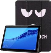 Tri-Fold Book Case Huawei MediaPad T5 10 Hoesje - Don't Touch