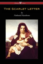 The Scarlet Letter (Wisehouse Classics Edition)