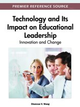 Technology and Its Impact on Educational Leadership