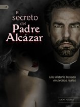 El Secreto del Padre Alcázar