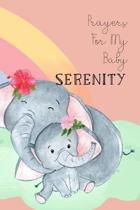 Prayers for My Baby Serenity
