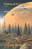 Cr nicas de la era Estelar - Libro segundo