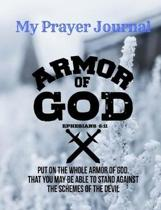 Armor Of God Christian Journal Workbook; Sermon Notes Bible Study Notebook Diary: Bible Study Journal Diary Workbook: An Inspirational Worship Book To