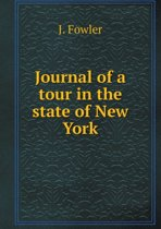 Journal of a Tour in the State of New York