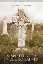 The Spirituality of the Celtic Saints