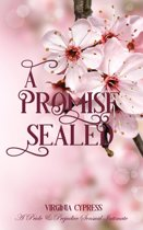A Promise Sealed: A Pride and Prejudice Sensual Intimate