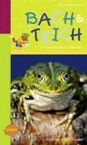 Naturführer für Kinder: Bach und Teich