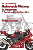 An Overview of the History of the Motorcycle in America