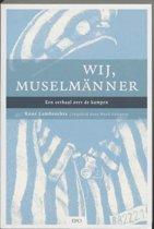 Historisch/politiek - Wij, Musselmänner