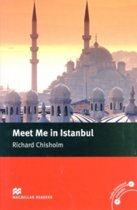 Macmillan Reader Level 5 Meet Me in Istanbul Intermediate Reader (B1+)