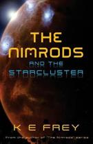 The Nimrods and the Starcluster