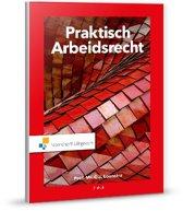 Boek cover Praktisch Arbeidsrecht van C.J. Loonstra (Paperback)