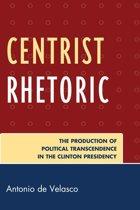 Centrist Rhetoric