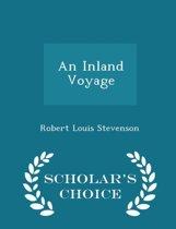 An Inland Voyage - Scholar's Choice Edition