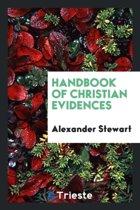 Handbook of Christian Evidences