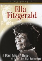 Ella Fitzgerald - It Don'T Mean A Thing