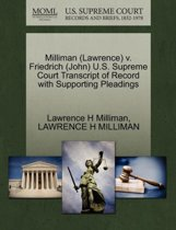 Milliman (Lawrence) V. Friedrich (John) U.S. Supreme Court Transcript of Record with Supporting Pleadings