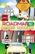 Frank's Roadmap to Career Success
