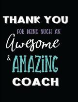 Thank You for Being Such an Awesome & Amazing Coach