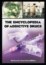The Encyclopedia of Addictive Drugs