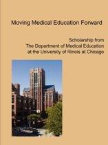 Moving Medical Education Forward