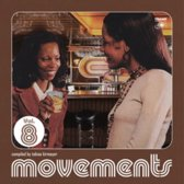 Movements, Vol. 8